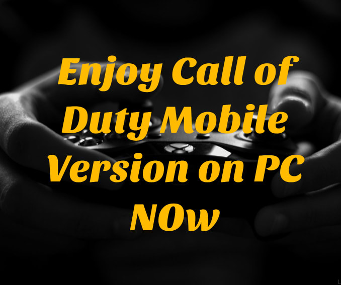 Enjoy Call of Duty Mobile Version on PC